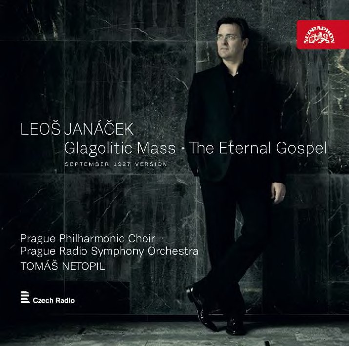 Janáček: Glagolitic Mass & The Eternal Gospel