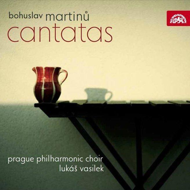 Martinů: Cantatas